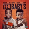 Stream & download Fed Baby's