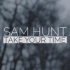 Stream & download Take Your Time (Deluxe Single) - Single