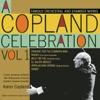 A Copland Celebration, Vol. I by Aaron Copland, London Symphony Orchestra & Philharmonia Orchestra album reviews
