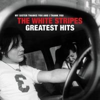The White Stripes Greatest Hits by The White Stripes album ranks and download