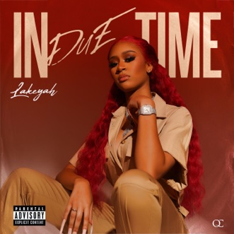 In Due Time by Lakeyah album reviews, ratings, credits