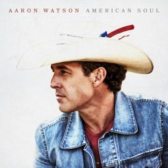 American Soul by Aaron Watson album reviews, ratings, credits