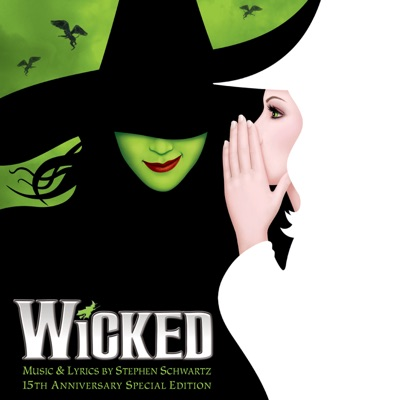 Wicked (15th Anniversary Special Edition) by Various Artists album reviews, ratings, credits