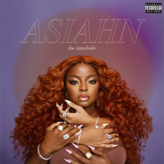 The Interlude - EP by Asiahn album reviews, ratings, credits