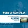 Stream & download Word of God Speak (The Original Accompaniment Track as Performed by Mercyme) - EP