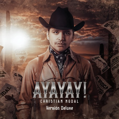 AYAYAY! (Deluxe) by Christian Nodal album reviews, ratings, credits