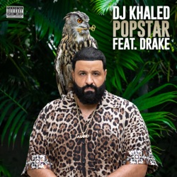 POPSTAR (feat. Drake) by DJ Khaled reviews, listen, download