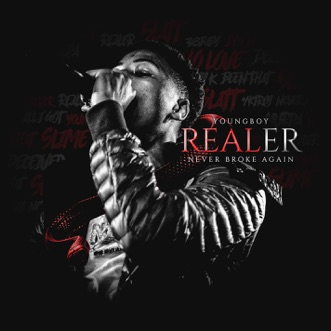 Realer by YoungBoy Never Broke Again album reviews, ratings, credits
