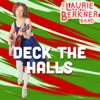 Stream & download Deck The Halls - Single
