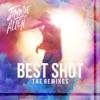 Stream & download Best Shot (The Remixes) - Single