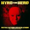 Stream & download Retaliation Generation (feat. Spencer Charnas of Ice Nine Kills) - Single