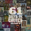 Stream & download 61 Days in Church, Volume 4