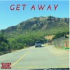 Stream & download Get Away (feat. Vedo, Da Grenchie & Ferrari Cka) - Single