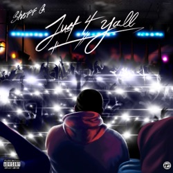 Just 4 Yall - EP by Sheff G album reviews