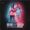 Stream & download Brand New Drip (feat. Moneybagg Yo) - Single