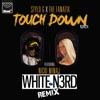 Stream & download Touch Down (White N3rd Remix) [feat. Nicki Minaj] - Single