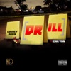 Stream & download Drill (feat. King Von) - Single