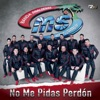 Stream & download No Me Pidas Perdón