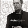 Stream & download Clapton Chronicles: The Best of Eric Clapton