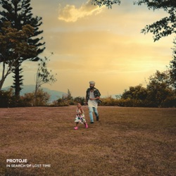 In Search Of Lost Time by Protoje album listen