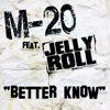 Stream & download Better Know (feat. Jelly Roll) - Single