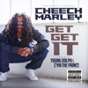 Stream & download Get Get It (feat. Cyhi Tha Prynce & Young Dolph) [Texas Screwed] - Single