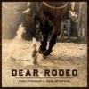 Stream & download Dear Rodeo - Single