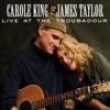 Live at the Troubadour by Carole King & James Taylor album reviews