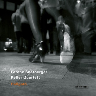 Hallgató (Live) by Ferenc Snétberger & Keller Quartett album reviews, ratings, credits