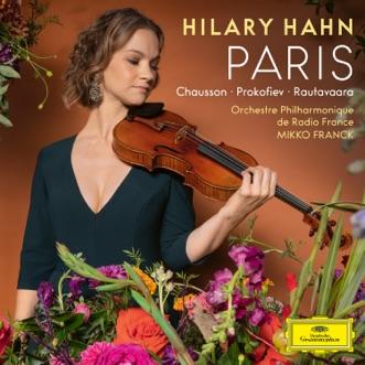 Paris by Hilary Hahn, Orchestre philharmonique de Radio France & Mikko Franck album reviews, ratings, credits