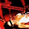 Stream & download Red Carpet Massacre