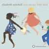 You Are My Little Bird by Elizabeth Mitchell album reviews