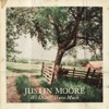 We Didn't Have Much by Justin Moore music reviews, listen, download
