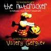 Tchaikovsky: The Nutcracker by Orchestra of the Kirov Opera, St. Petersburg, Valery Borisov & Valery Gergiev album reviews