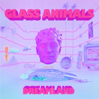 Dreamland by Glass Animals album reviews, ratings, credits