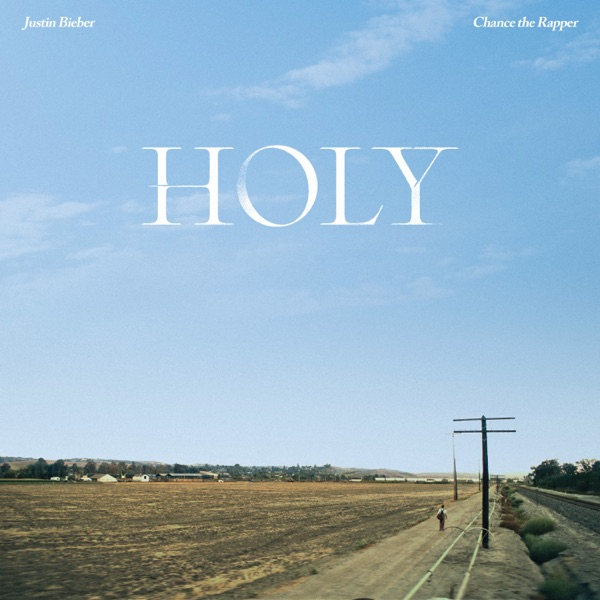 Holy (feat. Chance the Rapper) by Justin Bieber song reviws