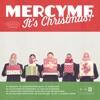 Stream & download Mercyme, It's Christmas!