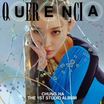 Querencia by CHUNG HA album reviews, ratings, credits