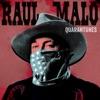 Quarantunes Vol. 1 by Raul Malo album reviews