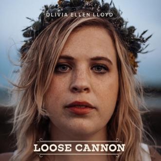 Loose Cannon by Olivia Ellen Lloyd album reviews, ratings, credits