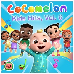Cocomelon Kids Hits, Vol. 6 by Cocomelon album listen