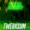 Stream & download Twerksum - Single