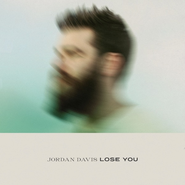 Lose You by Jordan Davis song reviws