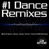 #1 Dance Remixes (Best of Dance, Electro, House, Techno, Trance & EDM Remixes) by Various Artists album listen and reviews