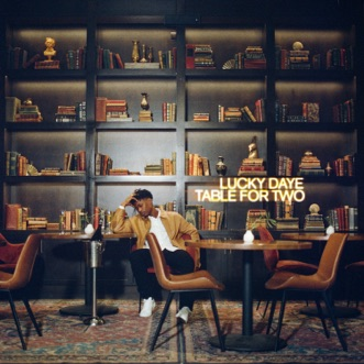Table For Two by Lucky Daye album reviews, ratings, credits