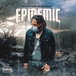 Epidemic by Money Man album listen