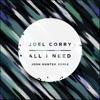 Stream & download All I Need (Josh Hunter Remix) - Single