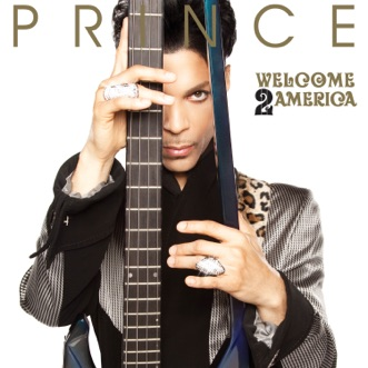 Welcome 2 America by Prince album reviews, ratings, credits