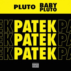 Patek by Future & Lil Uzi Vert reviews, listen, download