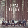 I Am They by I AM THEY album reviews
